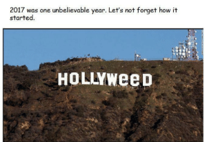 How it all started: 2017 was one unbelievable year. Let's not forget how it  started  HoLLYweeD How it all started