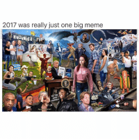 Meme, Memes, and 🤖: 2017 was really just one big meme  HollyweEd  endafe  92  ka-kat  Pap 2017 in a nutshell. @tank.sinatra @adam.the.creator