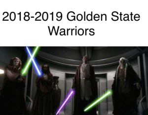 Golden State Warriors, Golden State, and Warriors: 2018-2019 Golden State  Warriors Palpatine screech = Kawhi Leanard's laugh
