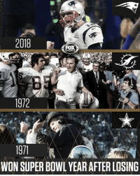 Last night the Patriots became just the 3rd team in NFL history to win the Super Bowl the year after losing it.: 2018  FOX  SPORTS  1972  WON SUPER BOWL YEAR AFTER LOSING Last night the Patriots became just the 3rd team in NFL history to win the Super Bowl the year after losing it.