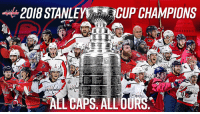 RT @Capitals: THE WASHINGTON CAPITALS ARE THE 2018 #STANLEYCUP CHAMPIONS! #ALLCAPS https://t.co/QNrMYcleBi: 2018 STANLEY  ,CUP CHAMPIONS  als  ALL CAPS. ALL DUR RT @Capitals: THE WASHINGTON CAPITALS ARE THE 2018 #STANLEYCUP CHAMPIONS! #ALLCAPS https://t.co/QNrMYcleBi