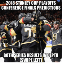 I can personally guarantee these predictions will come true. Lmk if I missed anything and we'll see you guys in the Final: 2018 STANLEY CUP PLAYOFFS  CONFERENCE FINALS PREDICTIONS  @nhl_ref_logic  BOTHSERIES RESULTSINDEPTH  [SWIPE LEFTI I can personally guarantee these predictions will come true. Lmk if I missed anything and we'll see you guys in the Final