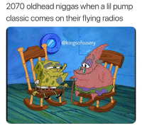 """Good, Lil, and Classic: 2070 oldhead niggas when a lil pump  classic comes on their flying radios  @kingsofsusery """"The good ol' days"""" 😂💀 https://t.co/ATQiR4l3dF"""