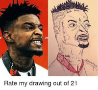 Drawing,  My Drawing, and Out: 21  Rate my drawing out of 21