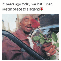 Memes, Lost, and Today: 21 years ago today, we lost Tupac.  Rest in peace to a legend 21 years ago today we lost Tupac RIP to this legend