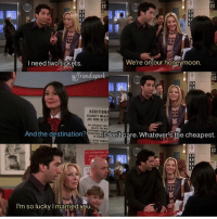 It is 13 years ago today since the final episode of friends aired! - (SPOILER if you haven't seen all episodes!!) So much happened in this 47 minutes long episode; Monica and Chandler had their twins and moved out of the apartment, Joey and Chandler said goodbye to the foosball table, and Rachel and Ross finally got back together! (The edit above is from when Ross and Phoebe chased Rachel at the airport) I love this episode, but the last scene always makes me sad, so I usually watch the first episode right after the last<3 - Qotd: Thoughts on the finale episode? - - [Tags] friends friendstvshow friendsshow rachelandross roschel mondler rachelgreen monicageller phoebebuffay jenniferaniston joeytribbiani chandlerbing rossgeller monicaandross pivot l4l like4like likeforlike instagram follow love centralperk friendsxperk: 22  OD  I need two tickets.  We're on our honeymoon.  riendsxper  22  ADDITION  ME NOW IN BI  And the destination?  don't care. Whatever! the cheapest.  22  I'm so lucky l married you It is 13 years ago today since the final episode of friends aired! - (SPOILER if you haven't seen all episodes!!) So much happened in this 47 minutes long episode; Monica and Chandler had their twins and moved out of the apartment, Joey and Chandler said goodbye to the foosball table, and Rachel and Ross finally got back together! (The edit above is from when Ross and Phoebe chased Rachel at the airport) I love this episode, but the last scene always makes me sad, so I usually watch the first episode right after the last<3 - Qotd: Thoughts on the finale episode? - - [Tags] friends friendstvshow friendsshow rachelandross roschel mondler rachelgreen monicageller phoebebuffay jenniferaniston joeytribbiani chandlerbing rossgeller monicaandross pivot l4l like4like likeforlike instagram follow love centralperk friendsxperk