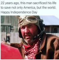 Happy Independence Day...🇺🇸👍😂 https://t.co/sU34c82U8l: 22 years ago, this man sacrificed his life  to save not only America, but the world  Happy Independence Day Happy Independence Day...🇺🇸👍😂 https://t.co/sU34c82U8l