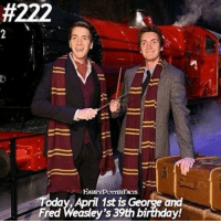 Birthday, Memes, and The Game:  #222  Today, April 1st is George and  Fred Weasley's 39th birthday! Happy April Fools Day! Comment your birthday month letter by letter below!! Let's see who spoils the game. @harrypotteredits