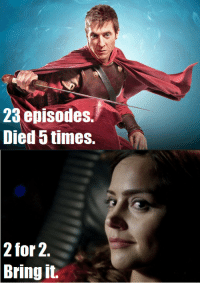 Target, Tumblr, and Blog: 23 episodes.  Died 5 times.  2  for 2.  Bring it. thehuckleberry:     You were saying, Karine?