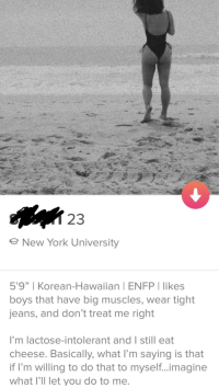 "Probably the best bio I've seen yet 🤔: 23  New York University  5'9"" I Korean-Hawaiian 