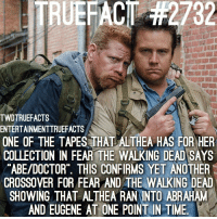 Cr: @entertainmenttruefacts thewalkingdead walkingdead twd: 232  TWDTRUEFACTS  ENTERTAINMENTTRUEFACTS  ONE OF THE TAPES THAT ALTHEA HAS FOR HER  COLLECTION IN FEAR THE WALKING DEAD SAYS  ABE/DOCTOR THIS CONFIRMS YET ANOTHER  CROSSOVER FOR FEAR AND THE WALKING DEAD  SHOWING THAT ALTHEA RAN INTO ABRAHAM  AND EUGENE AT ONE POINT IN TIME. Cr: @entertainmenttruefacts thewalkingdead walkingdead twd
