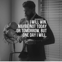 Memes, Belongings, and A Matter: @24 HOUR SUCCESS  I WILL WIN  MAYBE NOT TODAY  OR TOMORROW, BUT  ONE DAY WILL DOUBLE TAP if you know that your success is just a matter of time 💪 . 📷 belongs to respective owner 👌