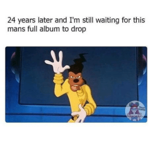 laughoutloud-club:  Some goofy shit: 24 years later and I'm still waiting for this  mans full album to drop  epNER laughoutloud-club:  Some goofy shit