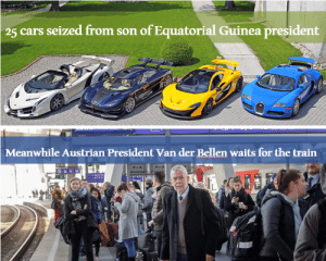 Cars, Train, and Austrian: 25 cars seized from son of Equatorial Guinea president  Meanwhile Austrian President Van der Bellen waits for the train Priorities