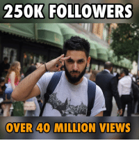 Lost for words! Alhamdulillah! My @instagram has over 250,000 followers and over 40 MILLION views!!! You guys gave my creative passion a purpose and place. I'll forever owe a huge debt of gratitude to those who show nothing but love and support! Thank you TeamFamAli, thank you TeamHaters and thank you TeamDontLikeHimButDontHateHimEither 😂 - I'm both humbled and flattered. I cannot emphasis how much of an ordinary and boring dude I actually am and there's a part of me that doesn't even understand how any of this happened. I remember when none of this existed and now I don't know what else I'd be doing. Consistently is everything, comparison is pointless. I genuinely do love you all! Thank you for changing my life. How am I getting emotional fam! 😭 - Please do keep supporting and I hope I can meet you all one day. Maybe I'll have like an international BBQ with over 250,000 people invited lol! Much love and much respect! 🙌🏻: 250K FOLLOWERS  OVER 40 MILLION VIEWS Lost for words! Alhamdulillah! My @instagram has over 250,000 followers and over 40 MILLION views!!! You guys gave my creative passion a purpose and place. I'll forever owe a huge debt of gratitude to those who show nothing but love and support! Thank you TeamFamAli, thank you TeamHaters and thank you TeamDontLikeHimButDontHateHimEither 😂 - I'm both humbled and flattered. I cannot emphasis how much of an ordinary and boring dude I actually am and there's a part of me that doesn't even understand how any of this happened. I remember when none of this existed and now I don't know what else I'd be doing. Consistently is everything, comparison is pointless. I genuinely do love you all! Thank you for changing my life. How am I getting emotional fam! 😭 - Please do keep supporting and I hope I can meet you all one day. Maybe I'll have like an international BBQ with over 250,000 people invited lol! Much love and much respect! 🙌🏻