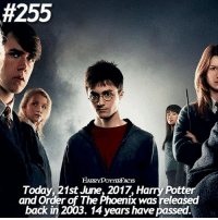 Harry Potter, Memes, and youtube.com:  #255  Today, 21st June, 2017, Harry Potter  and Order of The Phoenix was released  back in 2003. 14 years have passed. Hey guys it's very important read below!! So in the celebration of 55k I'm doing a YouTube video and I'm gonna show you the face behind this account!!! So what I want you guys to do is just comment whatever you wanna ask about me in the comments below!! (IT COULD BE ANYTHING) Im doing a Q-A video and I'm gonna answer all your questions!!! So go on comment and hit me up with the best questions. 😄 @harrypotteredits
