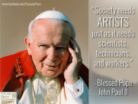 Help support the Catholic Arts! Tuscany Press LLC is searching for the next great Catholic fiction author, but we need your help. Share our campaign and make a contribution. We have some great perks if you do! http://igg.me/at/CatholicFiction: www.facebook.com/TuscanyPress  TUSCANY  PRESS  LLC  Society needs  ARTISTS  just as it needs  scientists.  technicians,  and workers  Blessed Pope  John Paul II Help support the Catholic Arts! Tuscany Press LLC is searching for the next great Catholic fiction author, but we need your help. Share our campaign and make a contribution. We have some great perks if you do! http://igg.me/at/CatholicFiction