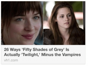 Fifty Shades of Grey, Target, and Tumblr: 26 Ways 'Fifty Shades of Grey' Is  Actually 'Twilight,' Minus the Vampires  vh1.comm womptacular: who is gonna tell this person