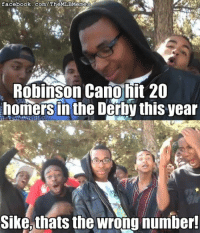 Supa Hot Fire strikes again!: facebook.com/The MLBMemes  Robinson Cano hit 20  homersin the Derby this year  Sike, thats the wrong number! Supa Hot Fire strikes again!