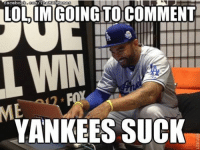 Matt Kemp using the All-Star Break to work on his trolling. (Baltimore Orioles Memes): facebook, Conn/TheNMABMemes  TO COMMENT  YANKEES SUCK Matt Kemp using the All-Star Break to work on his trolling. (Baltimore Orioles Memes)