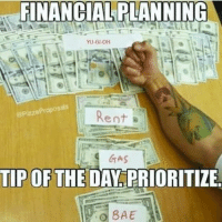 For all my Yugi-bros.: FINANCIAL PLANNING  YU-GI-OH  @Pizza Propos  Rent  GAS  TIP OF THE  DAY PRIORITIZE For all my Yugi-bros.
