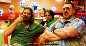 Tumblr, Blog, and Http: 27  What's wrong with Walter, Dudet stream: The Big Lebowski (1998)