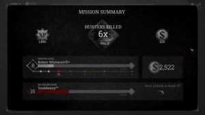 """And that's what I call""""a good (solo) hunt""""!Do you want to play with me? Add me on Steam!: 2747  MISSION SUMMARY  HUNTERS KILLED  6x  900  XP  1,690  225  HUNTER LEVEL  Robert Whitmore0  2,522  50/300  750  IK  2K  BLOODLINE RANK  YeahBunnyTM  Next Unlock at Rank 17  16  17  160/500 And that's what I call""""a good (solo) hunt""""!Do you want to play with me? Add me on Steam!"""