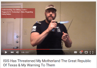 Understanding The Military Tactic I  Suggested in Yesterday's Video Regarding  Using Nukes  HD  1:46 3:27  ISIS Has Threatened My Motherland The Great Republic  of Texas & My Warning To Them fite me irl