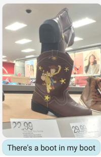 Funny, Life, and Target: 29.90  odder Boy  There's a boot in my boot bossubossupromode:my ten year old brother sent this to me and literally i have never and will never produce anything this funny in my life