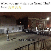 😂😂: When you get 4 stars on Grand Theft  Auto  Funny Game Strong  IG:@Daquan 😂😂
