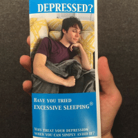 LifeHack 👍 you're welcome.: DEPRESSED?  HAVE YOU TRIED  EXCESSIVE SLEEPING  WHY TREAT YOUR DEPRESSION  WHEN YOU CAN SIMPLY AvoID IT? LifeHack 👍 you're welcome.