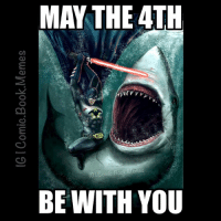 May the 4th be with you🙏 -Deadpool starwars batman shark jedi maythe4thbewithyou comicbookmemes: MAY THE 4TH  TO  tel Comio Book Memes  BE WITH YOU May the 4th be with you🙏 -Deadpool starwars batman shark jedi maythe4thbewithyou comicbookmemes