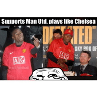 Boxing, Chelsea, and Soccer: Supports Man Utd, playslike Chelsea  SKY BOX OF  ND  DRIN  AIG  ISHA  roll Football  RTRAITON Floyd.