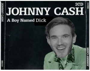 Dick, Johnny Cash, and Boy: 2CD  JOHNNY CASH  A Boy Named Dick  JOHNNY CASH  ВB233  BB233  JOHNNY CASH Pewds learned a few things from Sue.