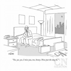"""Yes, yes, yes, I miss you, too, honey. Now put the dog on."" - New Yorker Cartoon Poster Print by Jack Ziegler at the Condé Nast Collection: 2e  ""Yes, yes, yes, I miss you, too, boney. Now put the dog  CN  COLLECTION ""Yes, yes, yes, I miss you, too, honey. Now put the dog on."" - New Yorker Cartoon Poster Print by Jack Ziegler at the Condé Nast Collection"