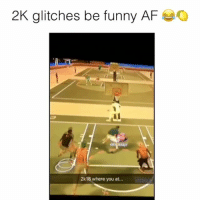 Af, Friends, and Funny: 2K glitches be funny AF  al  2k18 where you at... LMAO 😂🍋 @funnyblack.s ➡️ TAG 5 FRIENDS ➡️ @nate_johnson2 (Credit) ➡️ TURN ON POST NOTIFICATIONS