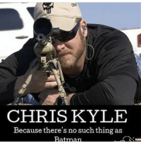 Batman, Memes, and Chris Kyle: 2R  CHRISKYLE  Because there's no such thing as  Batman Like for Chris Kyle!