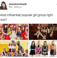 Memes, 🤖, and Kpop: 2samkmamheylit  @m kpop m  Most influential/ popular girl group right  OW? pristin