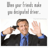 Ok 1st cheers👏🏻 to all you unlucky people driving us lushes around 🚙💨 2nd how creepy is this stock photo??👋🏻😀🔫 fireballfridays 🔥: Uhen your friends make  you designated driver  I  Co girl sthinkimfunny Ok 1st cheers👏🏻 to all you unlucky people driving us lushes around 🚙💨 2nd how creepy is this stock photo??👋🏻😀🔫 fireballfridays 🔥