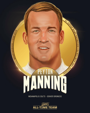 Peyton Manning is one of 10 QBs selected to the #NFL100 All-Time Team!  🏆 2x Super Bowl Champion 🏆 5x NFL MVP ('03, '04, '08, '09, '13) 🏆 7x First-Team All-Pro, 14x Pro Bowler 🏆 Set single-season NFL records for pass yards (5,477), pass TD (55) in 2013 https://t.co/KXFZK6Huas: 2x SUPER BOWL CHAMPION 5x NFL MVP (NFL RECORD)  PEYTON  MANNINA  INDIANAPOLIS COLTS · DENVER BRONCOS  ALL-TIME TEAM  QUARTERBACK • 1998-2015 Peyton Manning is one of 10 QBs selected to the #NFL100 All-Time Team!  🏆 2x Super Bowl Champion 🏆 5x NFL MVP ('03, '04, '08, '09, '13) 🏆 7x First-Team All-Pro, 14x Pro Bowler 🏆 Set single-season NFL records for pass yards (5,477), pass TD (55) in 2013 https://t.co/KXFZK6Huas