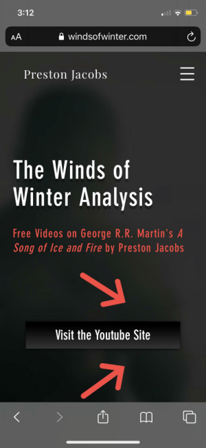 Preston Jacobs = GRRM: 3:12  windsofwinter.com  AA  Preston Jacobs  The Winds of  Winter Analysis  Free Videos on George R.R. Martin's A  Song of Ice and Fire by Preston Jacobs  Visit the Youtube Site Preston Jacobs = GRRM