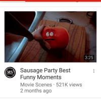 funny moments: 3:25  Sausage Party Best  Funny Moments  Movie Scenes 521 K views  2 months ago