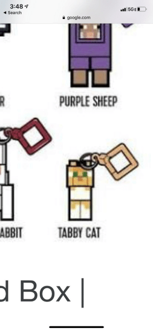 Google, Minecraft, and Lost: 3:481  5GEO  Search  A google.com  R  PURPLE SHEEP  АВBIT  TABBY CAT  Ы Вох | Guys I won a Minecraft cat with tickets at an arcade today. I was at Ross and I just crouched down to do something and once I got back up after a minute and she was gone. I looked for like 30 mins and still couldn't it's find her. I even named her Ulla Britta. She is now lost