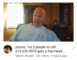 Head, Martin, and Tumblr: 3:51  promo: 1st 3 people to call  615-332-4570 gets a free Head  Martin Brodel 240 views 9 hours ago birdpower: gucciballs:  what a deal!  the fourth person to call 615-332-4570: