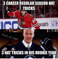 Memes, 🤖, and Kane: 3 CAREERREGULAR SEASON HAT  TRICKS  nald's H H  @nhl  ref lo  gic  3 HAT TRICKS IN HIS ROOKIE YEAR And the year isn't even over! Kane is amazing, but could Laine become a better player? nhl hockey chicagoblackhawks winnipeg winnipegjets patriklaine