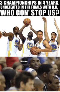 Be Like, Finals, and Kobe: 3 CHAMPIONSHIPS IN 4 YEARS,  UNDEFEATED IN THE FINALS WITH K.D  WHO GON' STOP USA  23  RRIO  @NBAMEMES Kobe be like... https://t.co/eWElbCmbXa