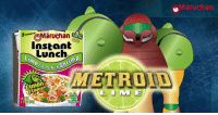 Metroid Lime is everyone's favorite heroine. Like our page for more great content!: 3 MINUTO,Maruchan  3 MINUTE  Instant  Lunch  Lime Flavor  With Shrimp  avor with  METROND  DILL  Limon  Flavor  嚚侧  ables Metroid Lime is everyone's favorite heroine. Like our page for more great content!