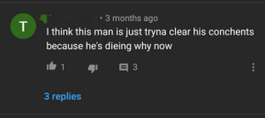 Conchents can get the best of the guilty: 3 months ago  I think this man is just tryna clear his conchents  because he's dieing why now  3 replies Conchents can get the best of the guilty