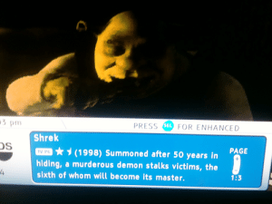 Shrek, Target, and Tumblr: 3 pm  Shrek  DS  PRESS SEL FOR ENHANCED  v PC (1998)Summoned after 50 years in  hiding, a murde rous demon stalks victims, the  sixth of whom will become its master.  E  4  1:3 stabmeintheneck:  what shrek is about according to time warner cable