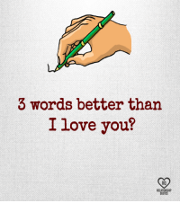 3 Words Better Than I Love You Rq Relationship Quotes Love Meme On Me Me